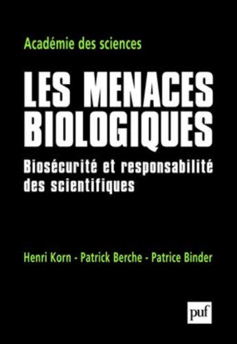 Les menaces biologiques : Bioscurit et responsabilit des scientifiques