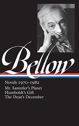 Saul Bellow: Novels 1970-1982 (LOA #209): Mr. Sammler's Planet / Humboldt's Gift / The Dean's December