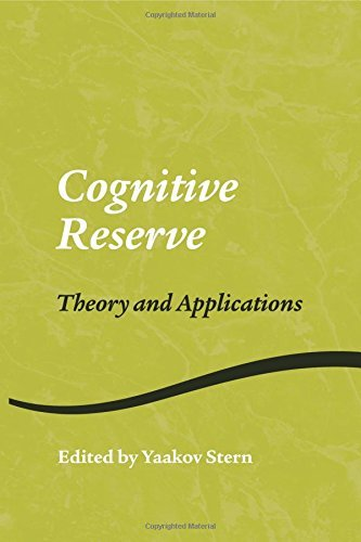 Cognitive Reserve: Theory and Applications (Studies on Neuropsychology, Neurology and Cognition) by Yaakov Stern (Editor) (10-Jun-2014) Paperback