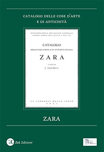 Zara. Catalogo delle cose d'arte e di antichità. Ediz. illustrata