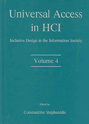 [(Universal Access in HCI: Volume 4 : Inclusive Design in the Information Society)] [Edited by Constantine Stephanidis] published on (September, 2003) par Constantine Stephanidis