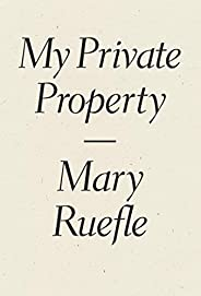 My Private Property (English Edition)