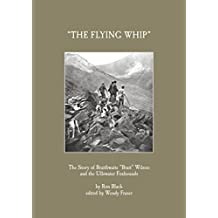 """The Story of Braithwaite """"Brait"""" Wilson and the Ullswater Foxhounds: The Flying Whip"""