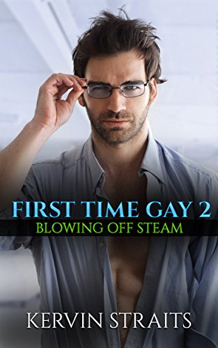 first-time-gay-2-blowing-off-steam-english-edition