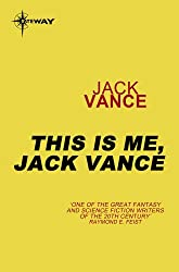 This is Me, Jack Vance (English Edition)