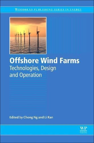 Offshore Wind Farms: Technologies, Design and Operation (Woodhead Publishing Series in Energy)