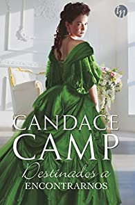 Destinados a encontrarnos par Candace Camp