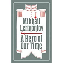[A Hero of Our Time] (By (author)  Mikhail Lermontov , Translated by  Neil Cornwell , Translated by  Martin Parker) [published: December, 2016]