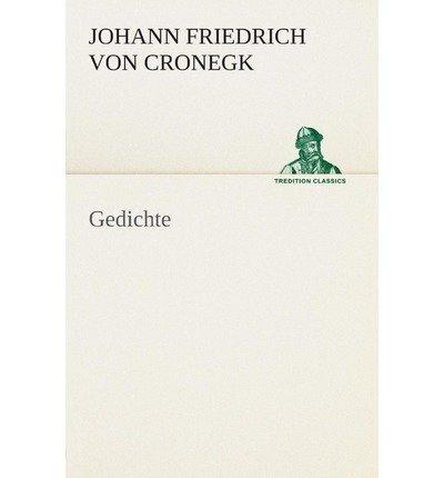 [ GEDICHTE (GERMAN) ] Cronegk, Johann Friedrich Von (AUTHOR ) Aug-13-2013 Paperback