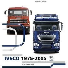Iveco 1975-2005. Ediz. italiana e inglese
