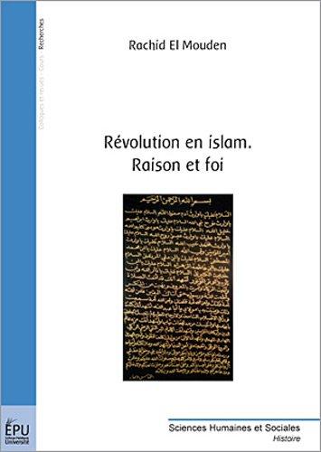 Revolution en Islam. Raison et Foi
