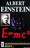 Albert Einstein 1: Auf einem Lichtstrahl reiten... [VHS]