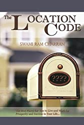 The Location Code - The Best Place to Live: Are You Succesful PRESENTLY WHERE YOU ARE?