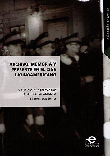 Archivo, memoria y presente en el cine latinoamericano (Entrever nº 2)
