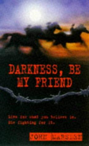 Darkness, Be My Friend (War S.)
