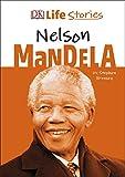 DK Life Stories Nelson Mandela