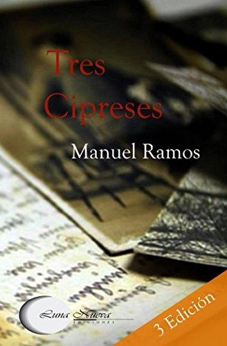 Tres cipreses par Manuel Ramos