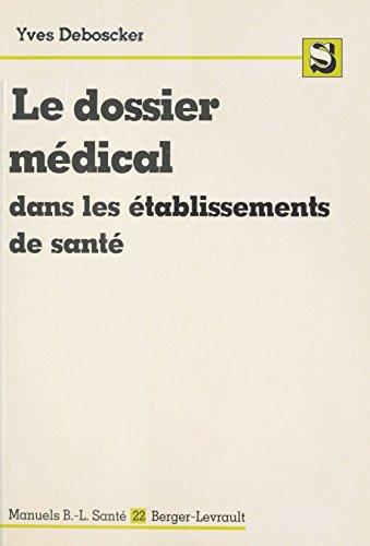 Le Dossier médical dans les établissements de santé