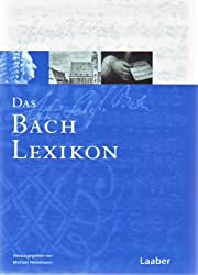 Bach-Handbuch, 7 Bde., Bd.6: Das Bach-Lexikon