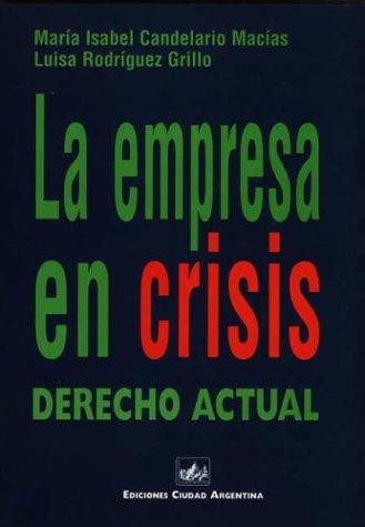 EMPRESA EN CRISIS DCHO.ACTUAL por Maria Isabel Candelario Macias