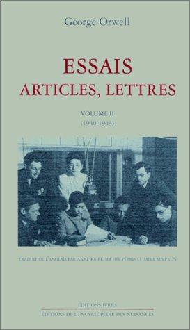 Essais, articles, lettres, tome 2