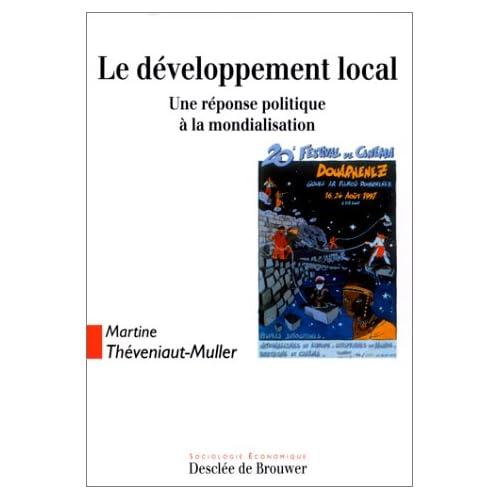 Le développement local : Une réponse politique à la mondialisation