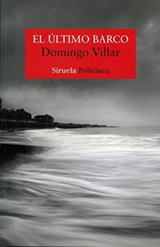 EL ÚLTIMO BARCO - Domingo Villar