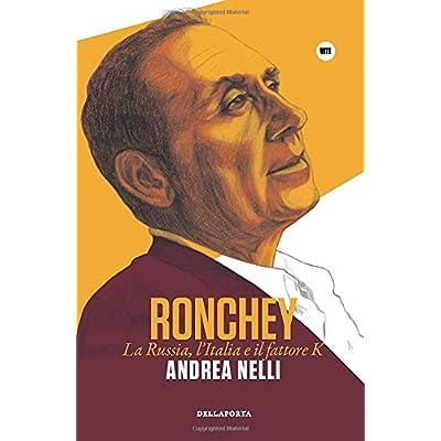 Ronchey: La Russia, L'italia E Il Fattore K