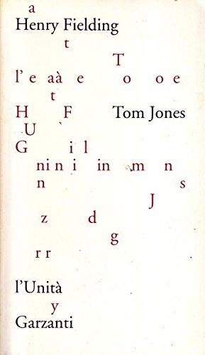 Tom Jones Storia di un trovatello - Henry Fielding