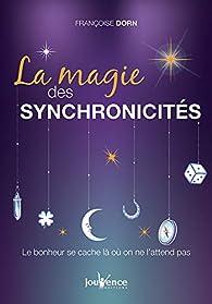 La magie des synchronicités par Françoise Dorn