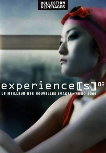 Preisvergleich Produktbild Experiences 02: Nmo Film Festival 2006 (Flesh / the eel / 90 / City paradise / Carlitopolis / Black day to freedom / PGI-13 / Trois Gnossiennes / Velvet Cell / Singing in the R...) by Rob Chiu