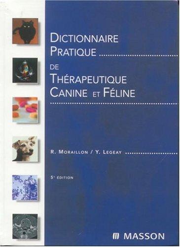 Dictionnaire pratique de thérapeutique canine et féline