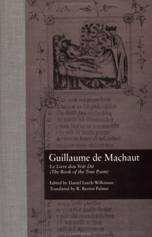 Guillaume De Machaut, Le Livre Dou Voir Dit: (The Book of the True Poem) (Garland Library of Medieval Literature, Band 106) Continental Garland