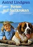 Ferien auf Saltkrokan. Von Lindgren,