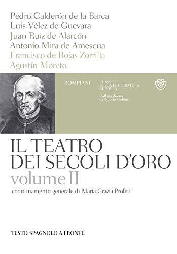 Il teatro dei secoli d'oro - Volume 2 (Italian Edition) por Pedro Calderón de la Barca