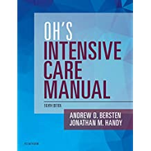 Oh's Intensive Care Manual (English Edition)