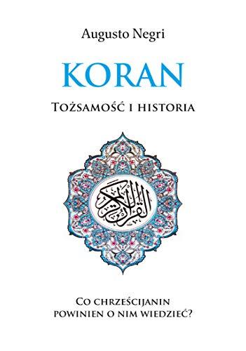 Koran: Tozsamosc i Historia