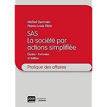 SAS - La société par actions simplifié, 6ème Ed.