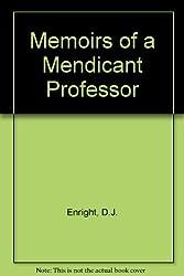 Memoirs of a Mendicant Professor
