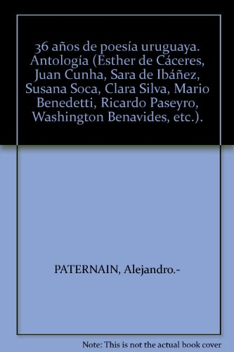 Portada del libro 36 años de poesía uruguaya. Antología (Esther de Cáceres, Juan Cunha, Sara de...