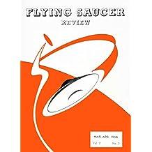 Flying Saucer Review - Vol. 2, N. 2: Mar-Apr 1956 (FSR) (English Edition)