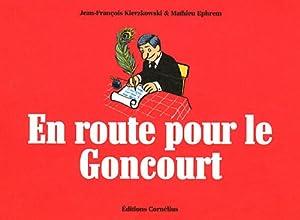 """Afficher """"En route pour le Goncourt"""""""