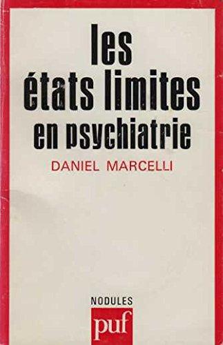Etats Limites en Psychiatrie (les)