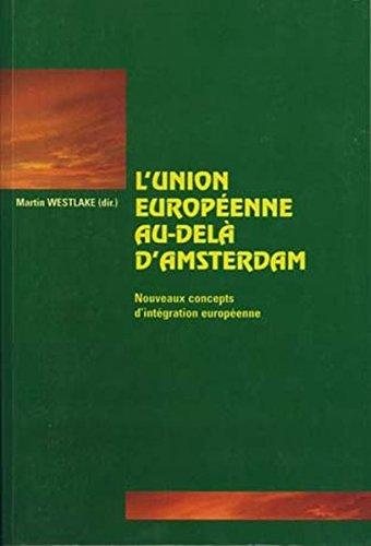 L'Union Européenne au-delà d'Amsterdam