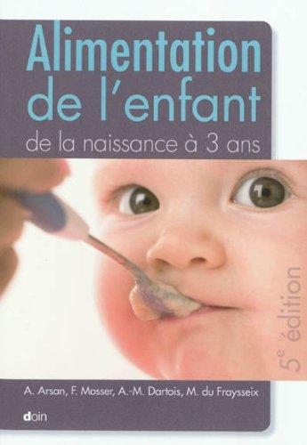 Alimentation de l'enfant de la naissance à 3 ans - 5e édition