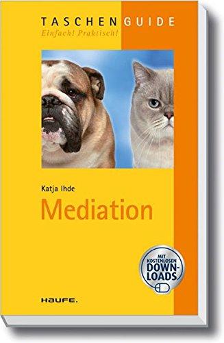 Mediation (Haufe TaschenGuide)