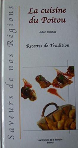 LA CUISINE DU POITOU - Recettes de tradition par Collectif