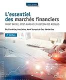 L'essentiel des marchés financiers: Front office, post-marché et gestion des risques.