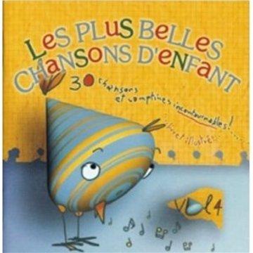 Preisvergleich Produktbild Les Plus Belles Chansons D'enfants, Volume 4