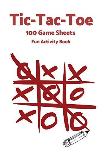 Tic Tac Toe: World Famous Activity Book, Tic Tac Toe, 100 Game Sheets For Fun Play-(Activity Books) Red por P2G Publishing